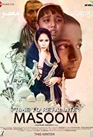 Time To Retaliate MASOOM (2019) (WEB-HD Rip)