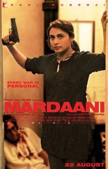 Mardaani (2014) (DVD Rip) - New BollyWood Movies