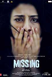 Missing (2018) (pDVD Rip) - New BollyWood Movies