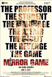 Mirror Game (2017) (Web HD Rip) - New BollyWood Movies