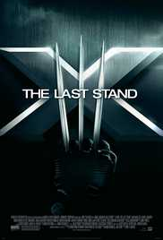X-Men - The Last Stand (2006) (BRRip) - X-Men All Series