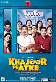 Khajoor Pe Atke (2018) (HD Rip) - New BollyWood Movies